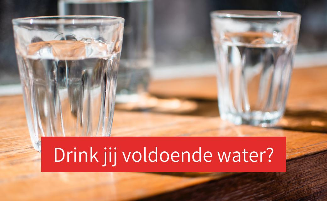Hydratatie: hoeveel, en wat, kan ik  het beste drinken op mijn werk?