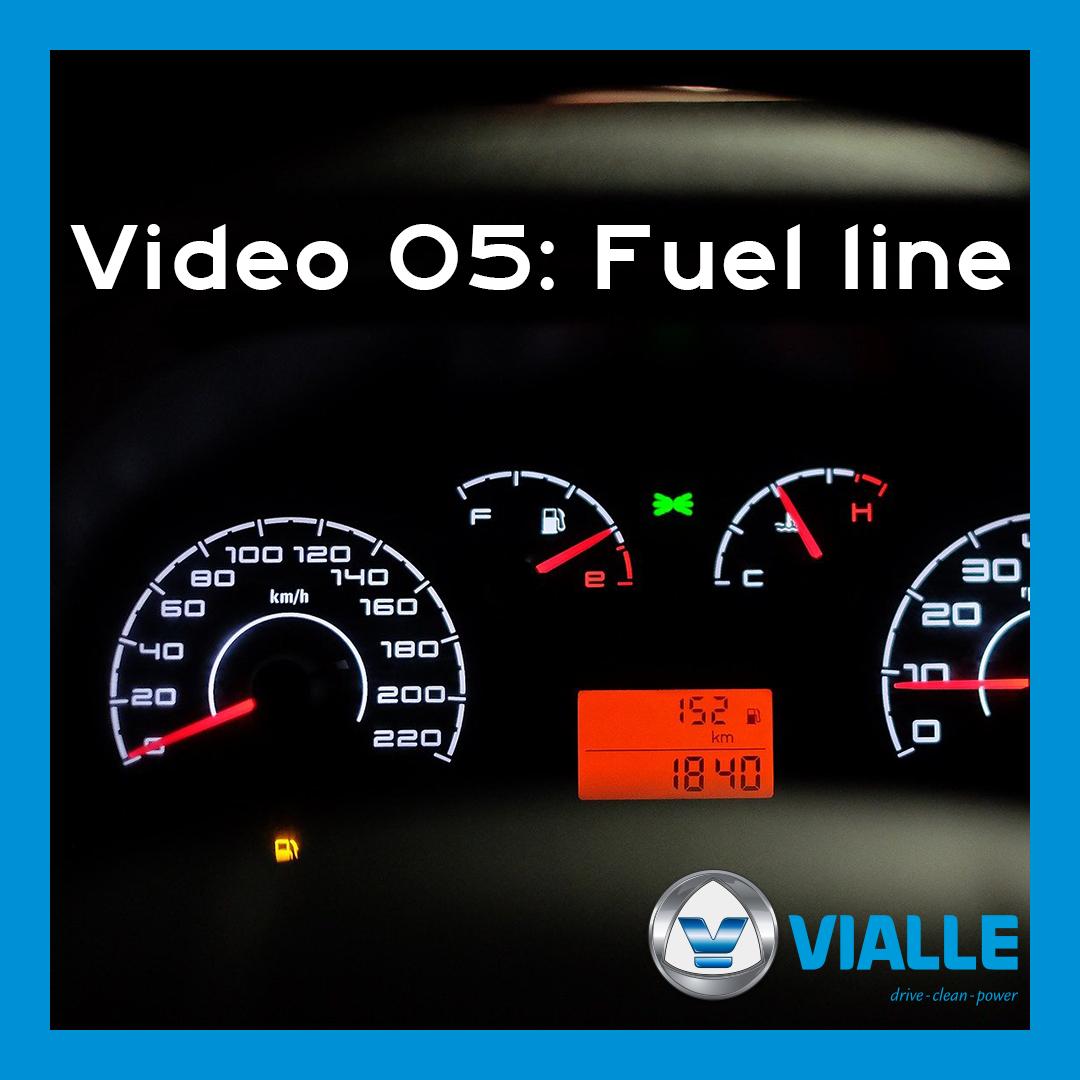Video 05: Fuel line